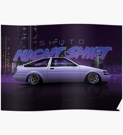 Shuto Night Shift - AE86 Poster