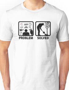 Gardeing Problem Solved Funny T Shirt Unisex T-Shirt