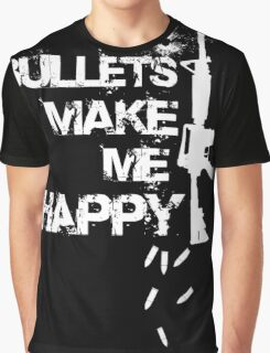 Gun - Bullets Make Me Happy T-shirts Graphic T-Shirt