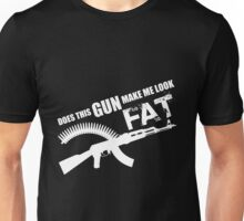 Gun - Does This Gun Make Me Look Fat T-shirts Unisex T-Shirt