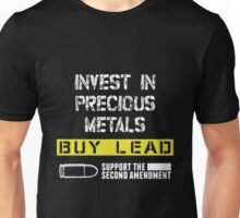 Gun - Invest In Precious Metals Buy Lead T-shirts Unisex T-Shirt