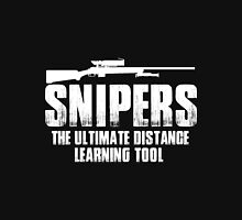 Gun - Snipers The Ultimate Distance Learning Tool T-shirts Unisex T-Shirt