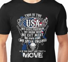 Gun - This Is The Usa We Love Freedom We Drink Beer We Eat Meat T-shirts Unisex T-Shirt