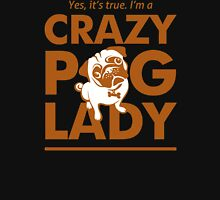 Crazy Pug Lady Unisex T-Shirt
