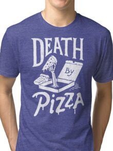 Death By Pizza Tri-blend T-Shirt