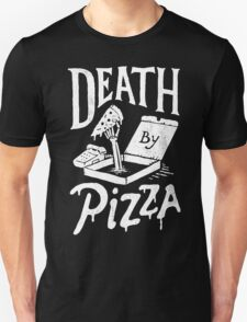 Death By Pizza Unisex T-Shirt