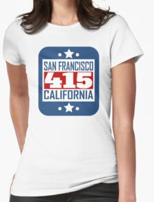415 San Francisco CA Area Code Womens Fitted T-Shirt