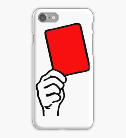 Foul - red card iPhone Case/Skin