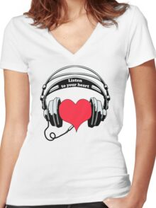 Listen To Your Heart Women's Fitted V-Neck T-Shirt