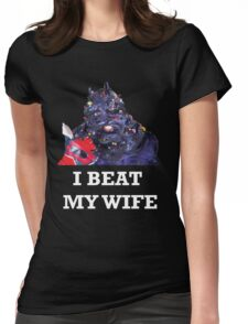 I Beat My Wife Womens Fitted T-Shirt