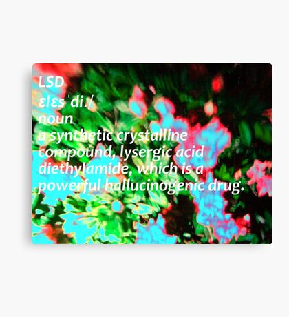 LSD definition of happiness Canvas Print