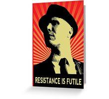 Resistance is Futile - Fringe Observer  Greeting Card