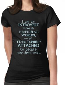 introvert, fictional worlds, fictional characters #2 Womens Fitted T-Shirt