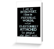 introvert, fictional worlds, fictional characters #2 Greeting Card