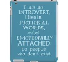 introvert, fictional worlds, fictional characters #2 iPad Case/Skin