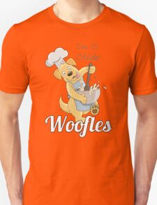 Time to make Woofles - Dog Chef Unisex T-Shirt