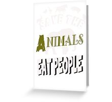 Save the animals Greeting Card