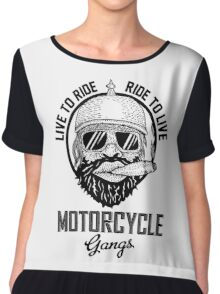 Live to ride motorcycle gangs Chiffon Top