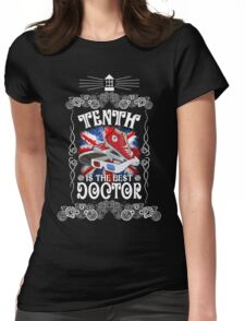 10th is the best doctor typograph Womens Fitted T-Shirt