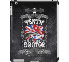 10th is the best doctor typograph iPad Case/Skin