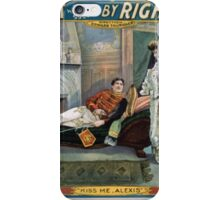 Performing Arts Posters Ralph Stuart in his great success By right of sword 0030 iPhone Case/Skin