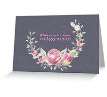 Wedding - Long & Happy Marriage Greeting Card