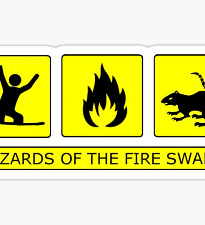 Hazards of The Fire Swamp Sticker