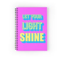 Let Your Light Shine Spiral Notebook