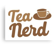 Tea nerd Canvas Print