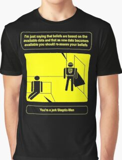 Nobody sees me when I am Skeptic-Man Graphic T-Shirt