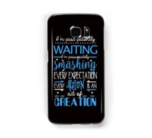 Hamilton Musical Quote. I'm past... Samsung Galaxy Case/Skin