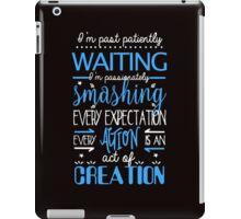 Hamilton Musical Quote. I'm past... iPad Case/Skin