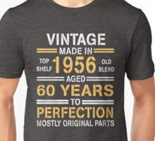 1956 - 60 Year - Age To Perfection Unisex T-Shirt