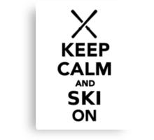 Keep calm and Ski on Canvas Print