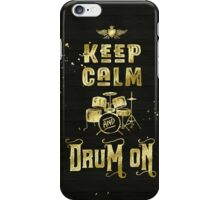 Keep Calm and Drum On Gold Glitter Grunge iPhone Case/Skin
