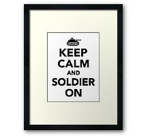 Keep calm and Soldier on Framed Print