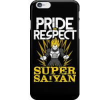 PRIDE AND RESPECT - Vegeta Super Saiyan iPhone Case/Skin