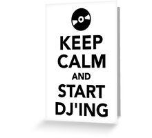 Keep calm and start DJ Greeting Card