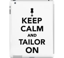 Keep calm and tailor on iPad Case/Skin