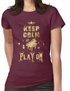 Keep Calm and Play On Gold Piano Grunge Womens Fitted T-Shirt