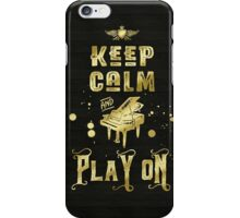 Keep Calm and Play On Gold Piano Grunge iPhone Case/Skin