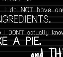 Alec Lightwood Pie quote Sticker