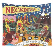 Life's not out to get you Wall Tapestry