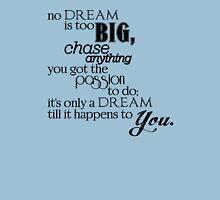 """No Dream is too Big"" | G-Eazy Lyric Unisex T-Shirt"