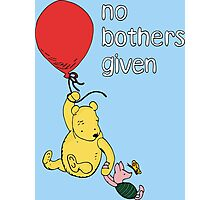 Winnie the Pooh + Piglet - No Bothers Given Photographic Print
