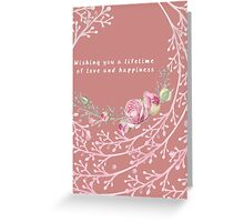 Wedding - Lifetime of Love & Happiness Greeting Card
