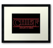 Chief Hopper Best Chief Framed Print