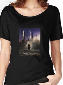 Dark Matter - 2Boss - Portia Lin Women's Relaxed Fit T-Shirt