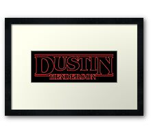 DUSTIN! BEST FRIEND Framed Print
