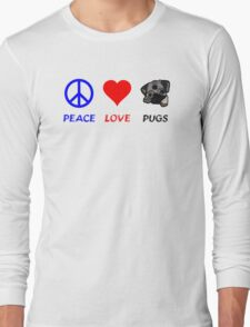 Peace Love Pugs Long Sleeve T-Shirt